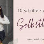 Die 10 Schritte zur Selbstliebe